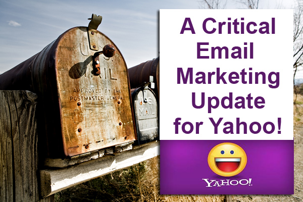 A Critical Email Marketing Update for Yahoo!