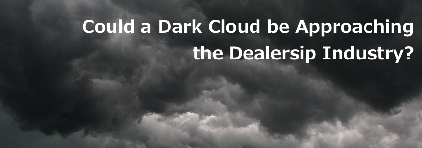 A Dark Cloud Over the Dealership Industry