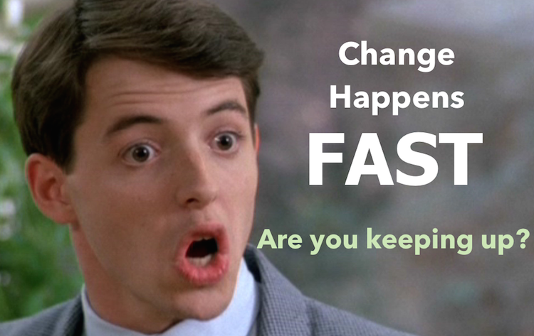 Change Happens Fast – Even faster in Mobile!