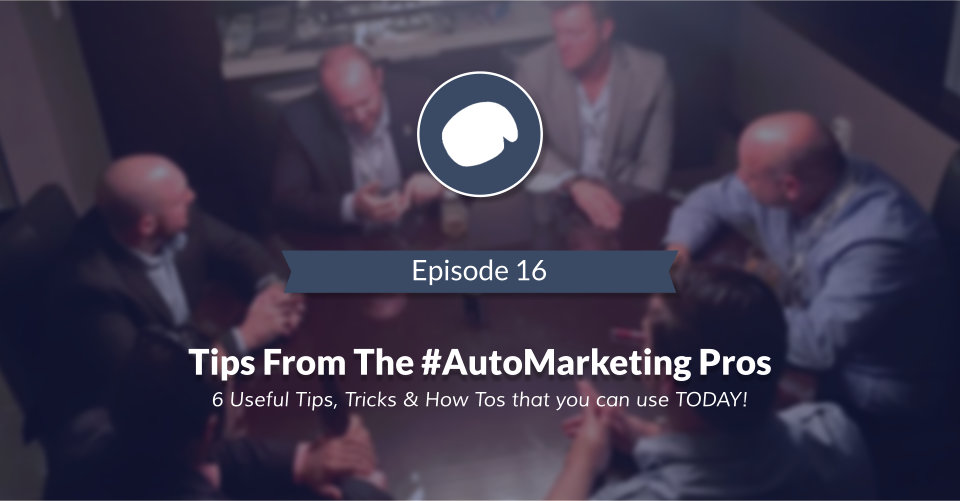 6 Automotive Pros and 6 Tips on a [Podcast]