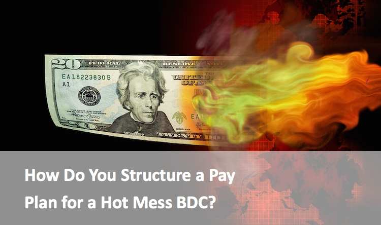 Here is How You Structure a Pay Plan for a Hot Mess BDC