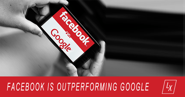 Facebook is Outperforming Google