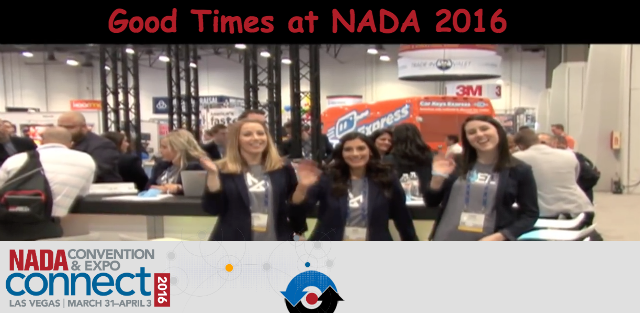 Good Times at NADA 2016 for DealerRefresh