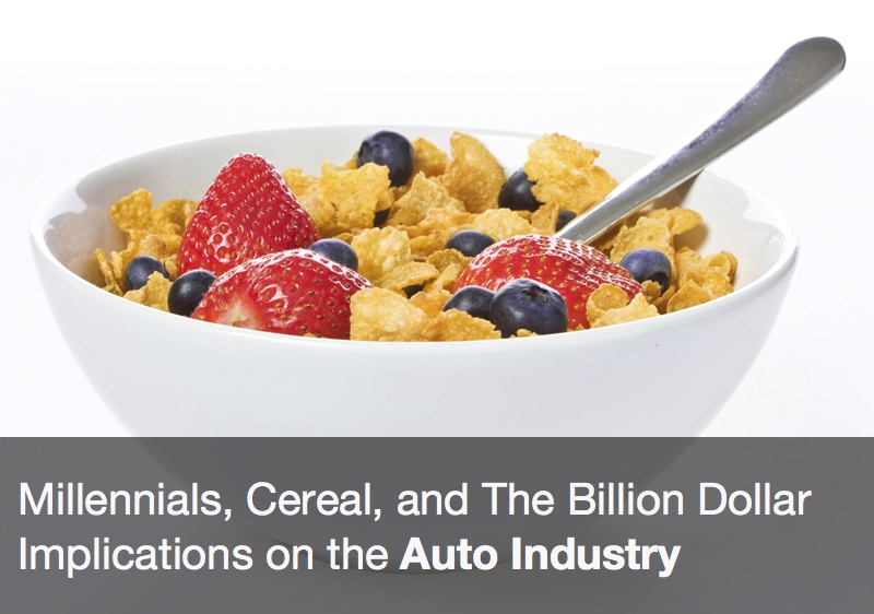 Millennials, Cereal, and The Billion Dollar Implications on the Auto Industry