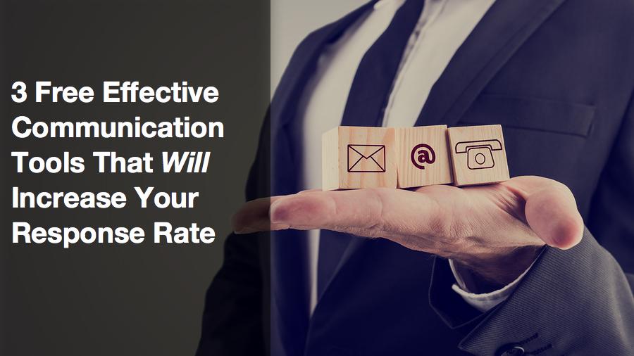 3 Free Effective Communication Tools
