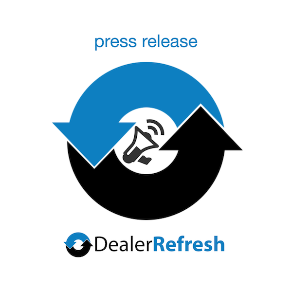 DealerRefresh Newswire