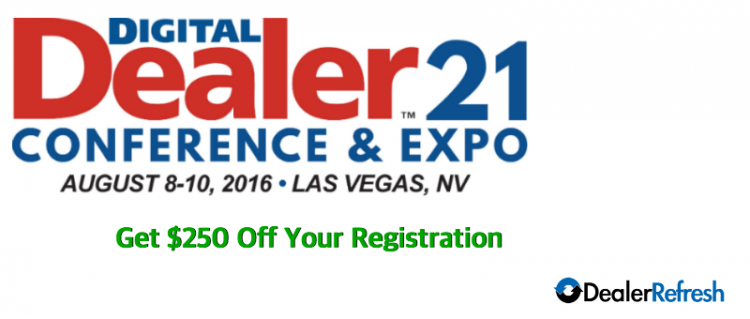DealerRefresh and Digital Dealer 21 – What to Expect