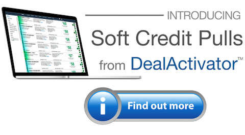 Soft Credit Pulls from DealActivator