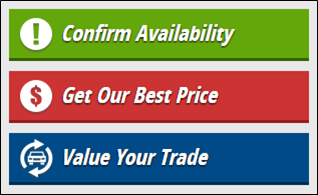 A great mix of Low, Medium & High Commitment Website Buttons taken from an actual dealer's website.
