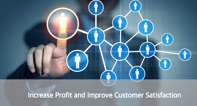 Increase Profit Improve Customer Satisfaction