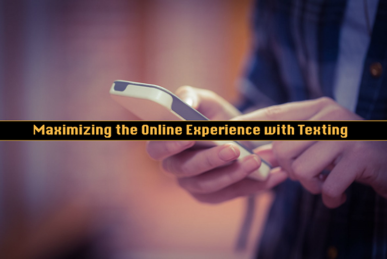 Maximizing Online Experience Texting