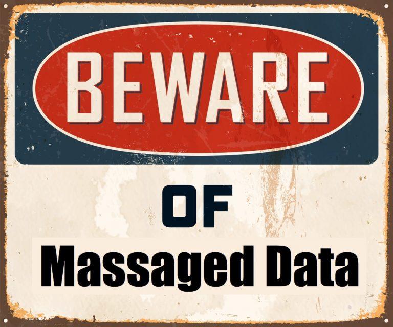 Beware of Massaged Data