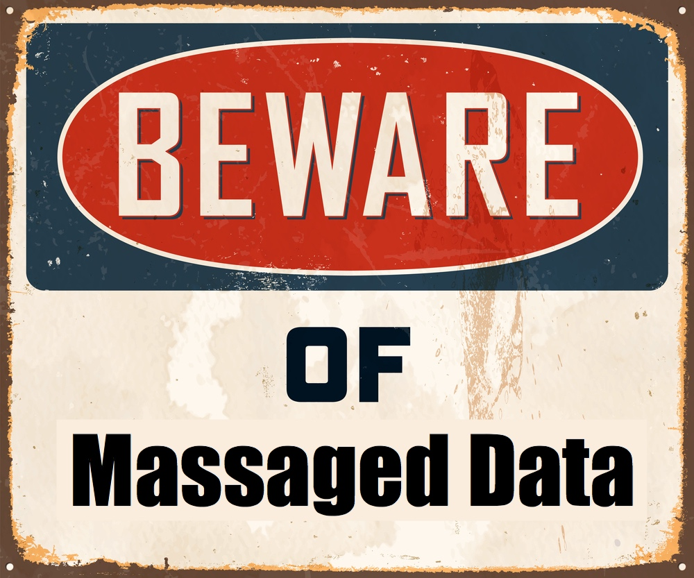 Beware of Massaged Data