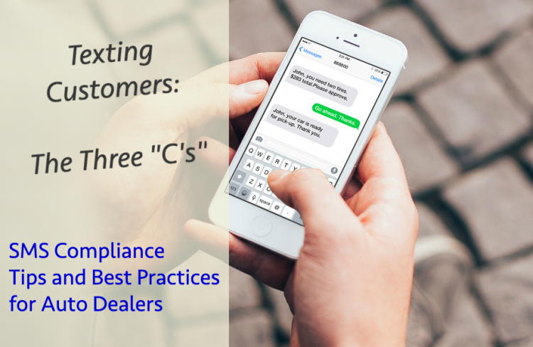 """The Three """"C's"""" of SMS Compliance for Auto Dealers"""