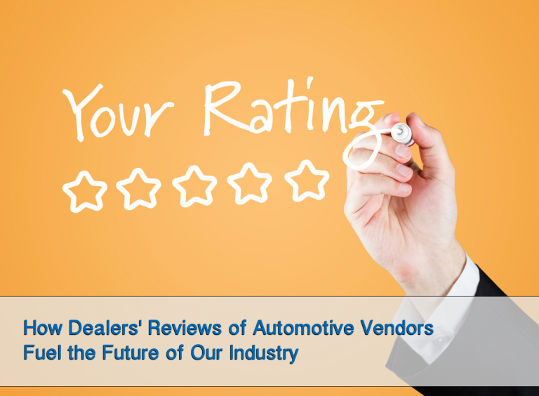 How Dealers' Reviews of Automotive Vendors Fuel the Future of Our Industry