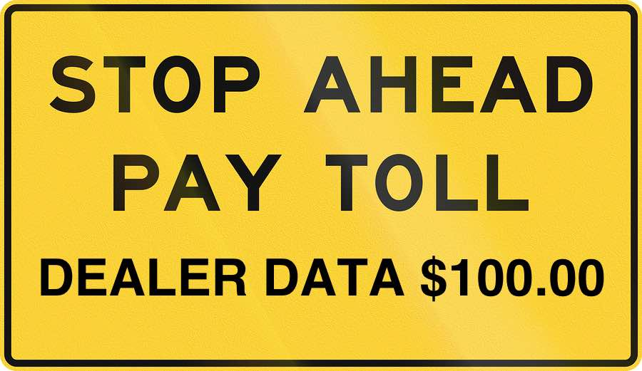 Pay Dealer Data Toll Ahead - Sign