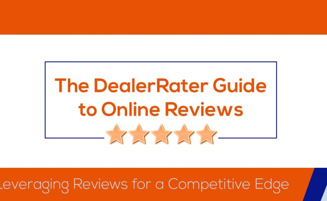 DealerRater Guide to Online Reviews