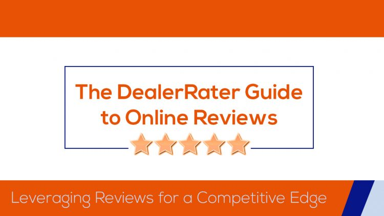 Free Dealer Guide: Leveraging Online Reviews for a Competitive Edge