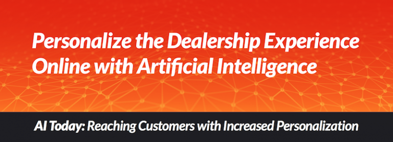 Personalize the Dealership Experience with AI