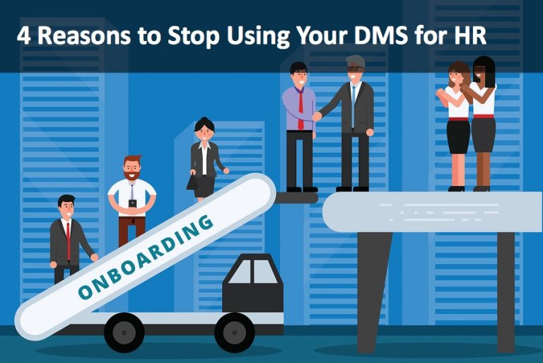 4 Reasons to Stop Using Your DMS for HR