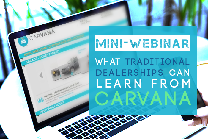 mini-webinar how dealerships can learn from Carvana