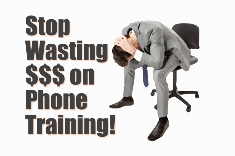 Stop Wasting Your Money on Phone Training!