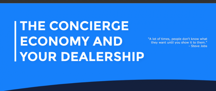 INFOGRAPHIC: The Concierge Economy and Your Dealership