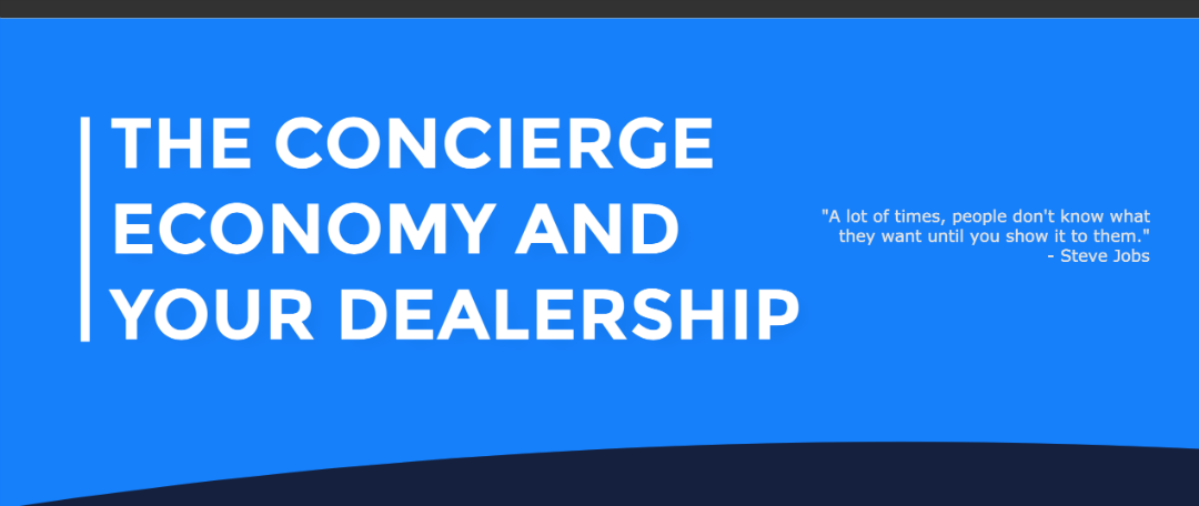 Concierge Economy and Your Dealership