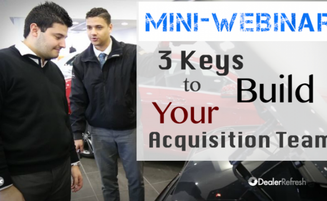 3 Keys to Build You Acquisition Team
