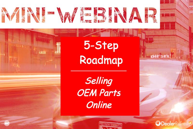 Selling OEM Parts Online at Dealership