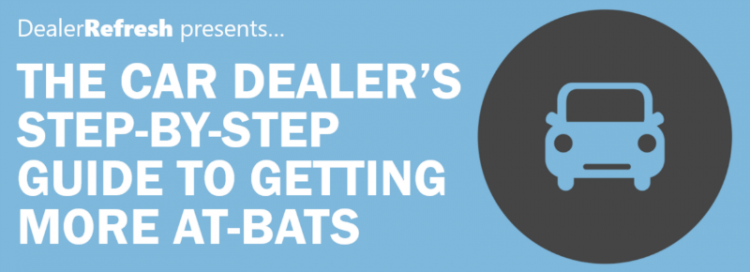 Infographic: The Car Dealer's Step-by-Step Guide to Getting More At-Bats
