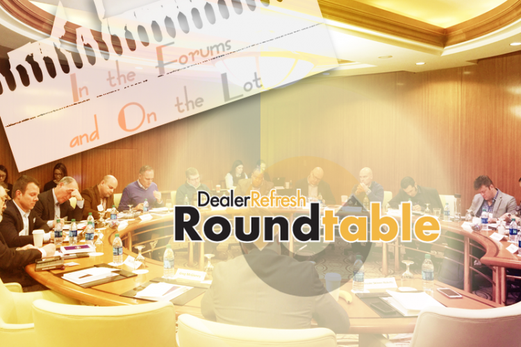 Introducing the All-New DealerRefresh Roundtable – In the Forums and On the Lot