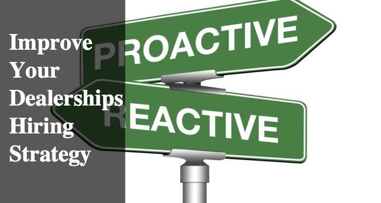 proactive vs reactive hiring