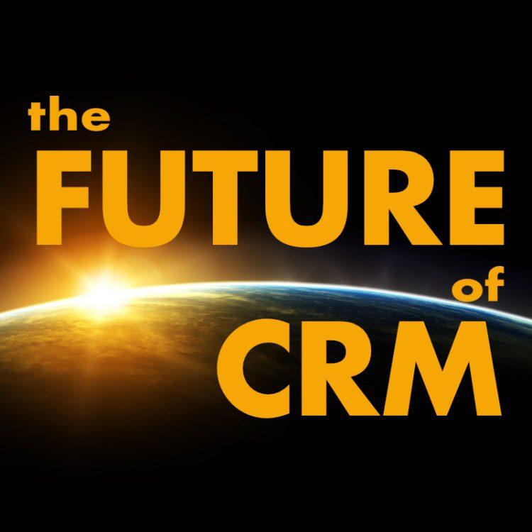 Future of CRM